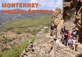 Subida por el sendero Monterrey bajada por la Hidroeléctrica